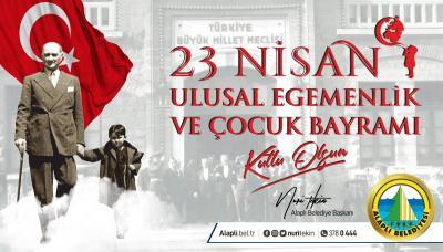 Alaplı Belediye Başkanı Nuri Tekin, 23 Nisan Ulusal Egemenlik ve Çocuk Bayramı'nın 101. yıldönümü nedeniyle bir mesaj yayınladı.