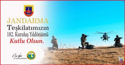 Jandarma Teşkilatı'nın 182. kuruluş yıl dönümünü...