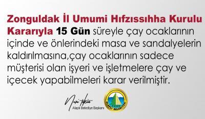 Zonguldak Umumi Hıfzıssıhha kararıyla;